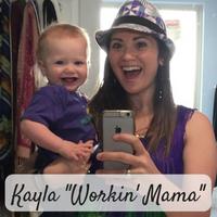 Kayla -Workin' Mama-